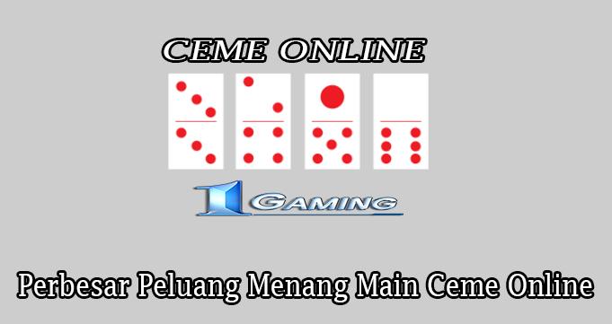 Perbesar Peluang Menang Main Ceme Online